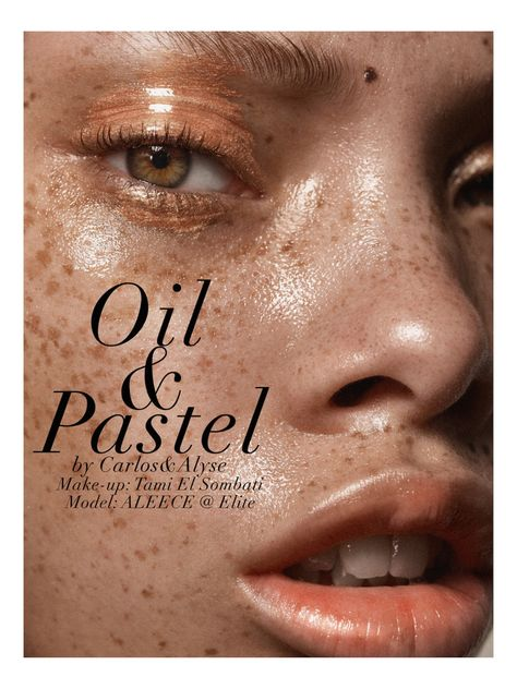 oil & pastel: aleece wilson by CARLOS+ALYSE | visual optimism; fashion editorials, shows, campaigns & more!