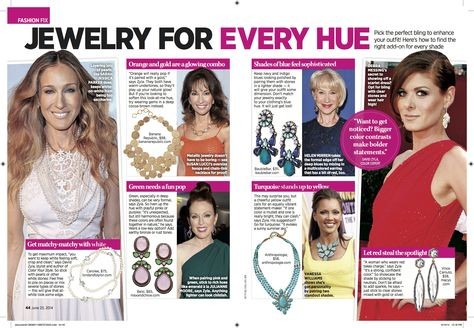 My best jewelry color combinations featured in Closer  as worn by Sarah Jessica Parker, Susan Lucci, Julianne Moore, Helen Mirren, Vanessa Williams and Debra Messing.
