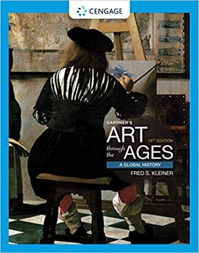 Gardner S Art Through The Ages A Global History 16th Edition By