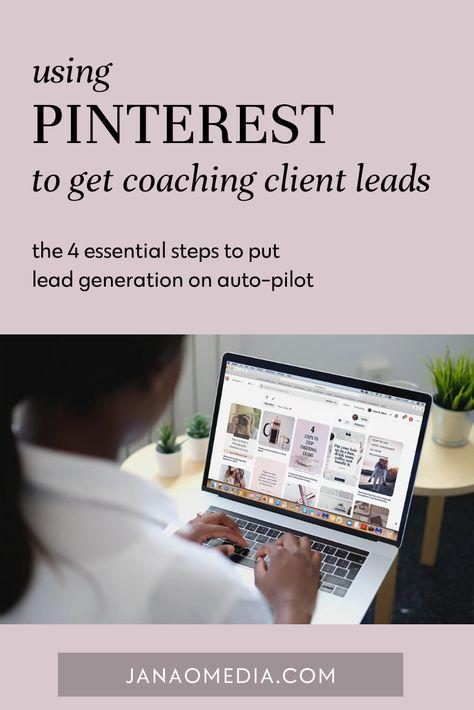 Get Coaching Clients Using Pinterest - The 4 Pillars of Pinterest Marketing Success