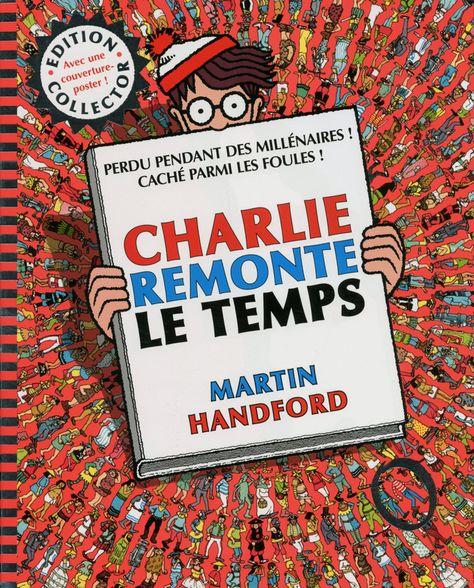 Ou Est Charlie Charlie Remonte De Ltemps De Martin
