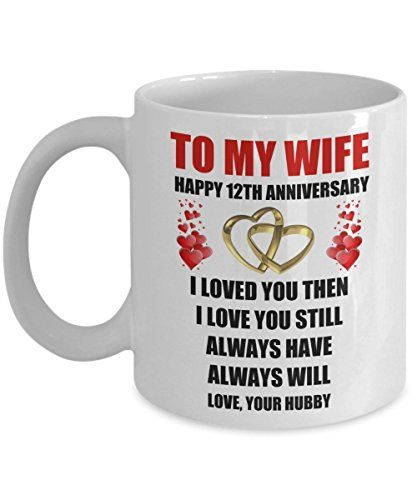 12 Year 12th Wedding Anniversary Marriage Gift For Wife H Https Www Amazon Com Marriage Anniversary Gifts Anniversary Gifts For Husband Husband Valentine