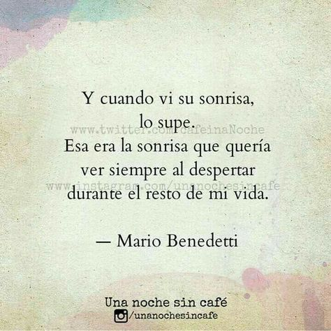 & Cuando vi su Sonrisa❤😍... #MarioBenedetti.