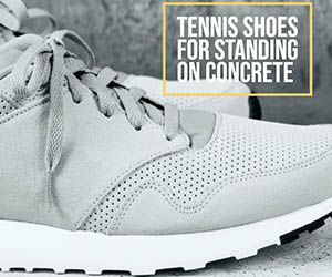 the best tennis shoes for standing all day