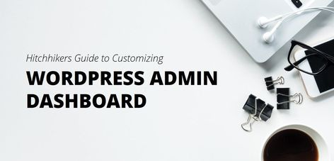 How to Customize WordPress Admin Panel - WPShapere Review
