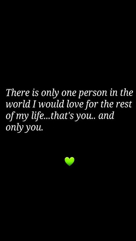 There is only one person in the world I would love for the rest of my life....that's you..and only you. #lovequotes #cutelovequotes #expressinglovequotes #affectionatequotes #quotes #inspirationalquotes #dailyquotes #quoteoftheday #therandomvibez #lifequotes #motivationalquotes