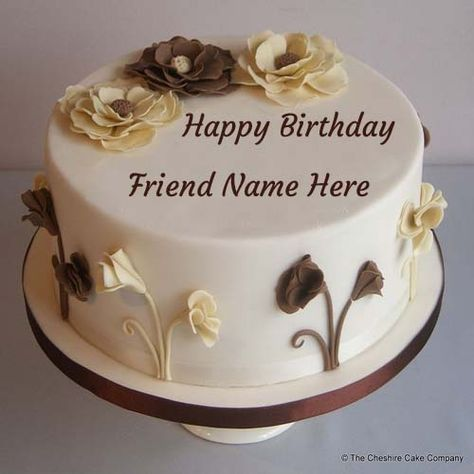 Write Name On Birthday Cake For Lovely Friend Birthdaycake Friend Wishes Happy Birthday Chocolate Cake Happy Birthday Cake Images Cake Writing