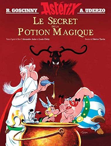 Obtenez Le Livreasterix Le Secret De La Potion Magique Par Laurence Vanin Au Format Pdf Ou Epub Vous Pouvez Lire D Bd Asterix Potion Magique Livres En Ligne