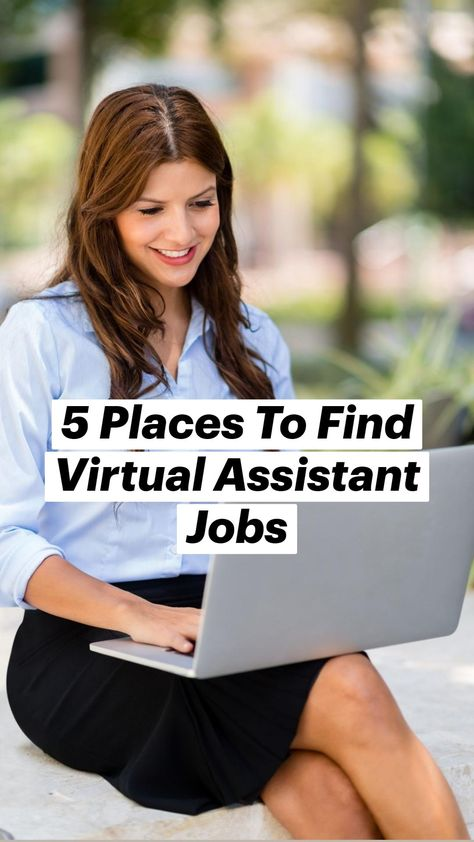 5 Places To Find Virtual Assistant Jobs From Home