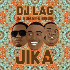 Download mp3 DJ Lag - Jika Ft  DJ Vumar & Biggie And we bring you