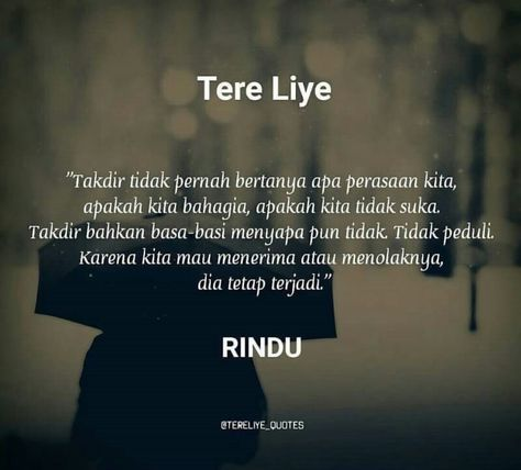 60 New Ideas Quotes Indonesia Tere Liye Rindu Kata Kata Indah