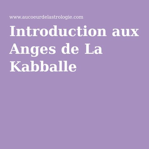 Introduction aux Anges de La Kabballe