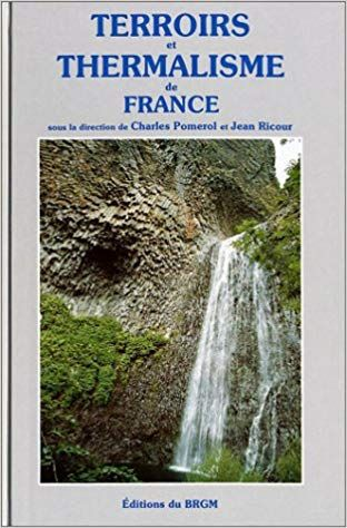 Carte Geologique Terroir Et Thermalisme Les Eaux Minerales Francaises Telecharger Gratuit Epub How To Fall Asleep How Are You Feeling What To Read