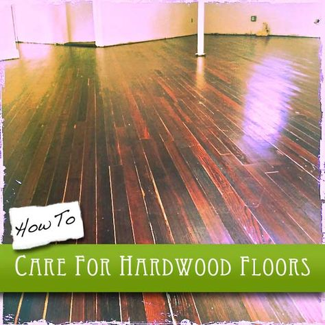 How To Care For Hardwood Floors Flooring
