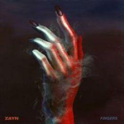 Mp3 DOWNLOAD: Zayn – Fingers - RS