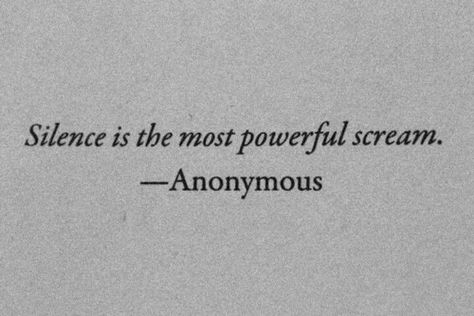 Anonymous Quote #Scream, #Silence