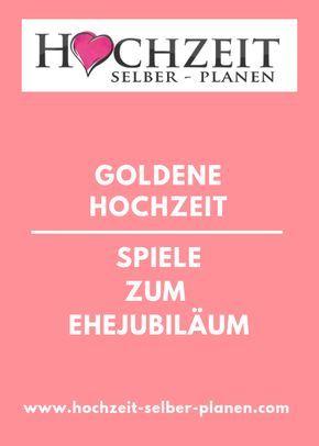 Spiele Zum Ehejubiläum Goldene Hochzeit Eine Große Feier