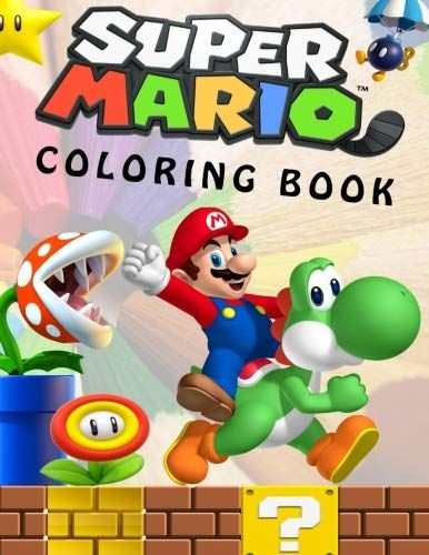 Super Mario Coloring Book Great Coloring Book For Kids A Https Www Amazon Com Dp 1976325072 Ref C Coloring Books Star Wars Coloring Book Mario Characters