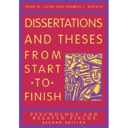 Dissertation And These From Start To Finish Psychology Related Field Edition 2 Paperback Walmart Com In 2020 Thesi Practical Implication Part Of