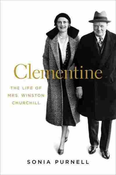 How Clementine Churchill Wielded Influence As Winston's Wife : NPR