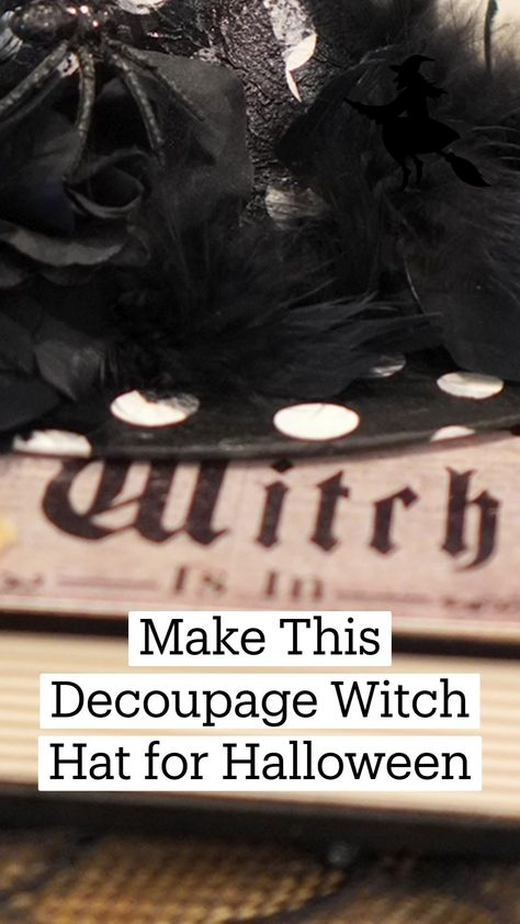 Make This Decoupage Witch Hat for Halloween