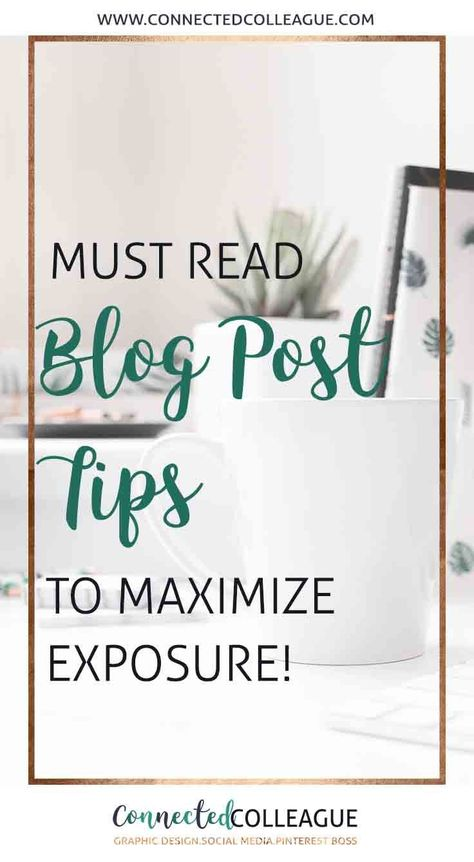 Blog Post Tips: What to do before you hit publish