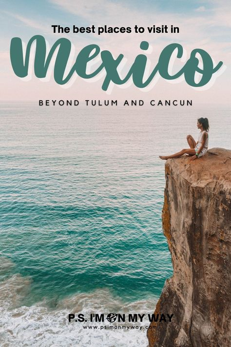 Places to visit in Mexico 2021