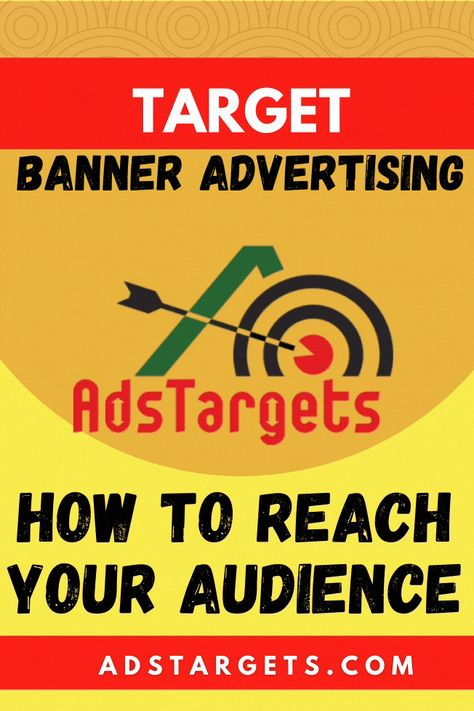 Targeted Banner Advertising – How to Reach Your Audience