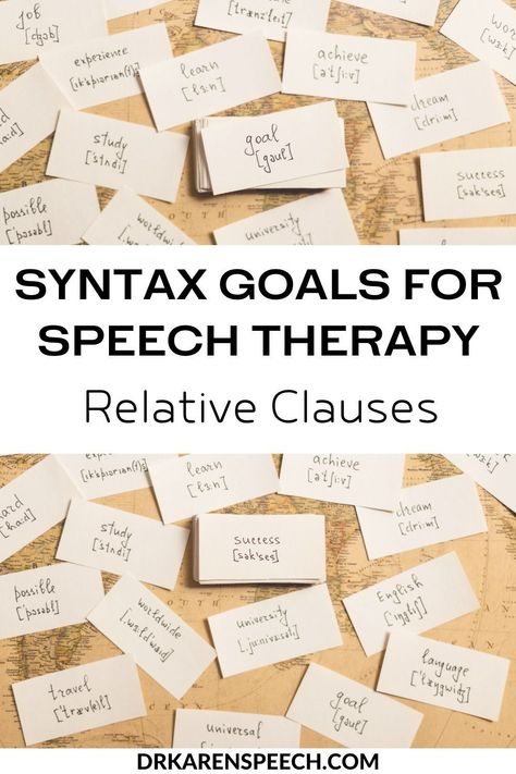 Syntax Goals for Speech Therapy Part 4: Relative Clauses - Dr. Karen Speech and Language