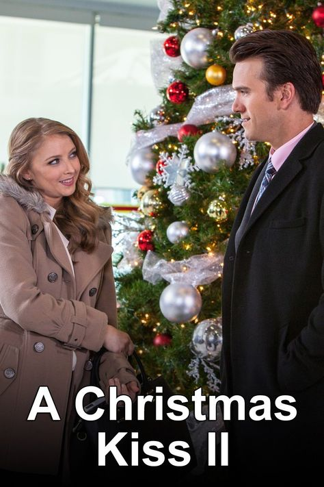 A Christmas Kiss II (2014) | Made For TV Christmas Movies ...