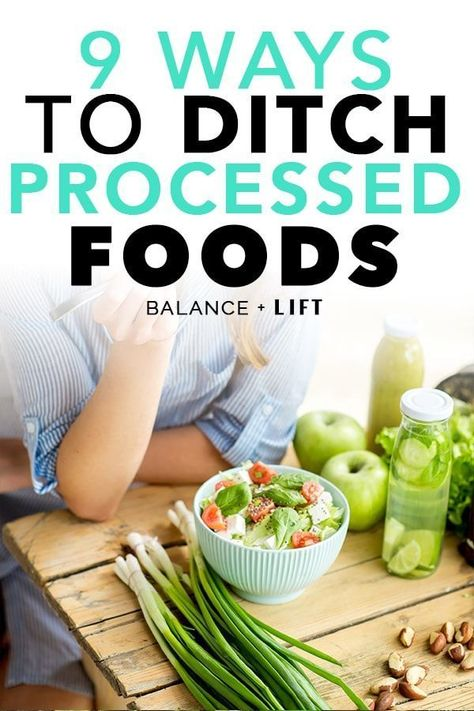 Ditch processed foods for good finally. They're bad for you and are holding you back in your health journey.