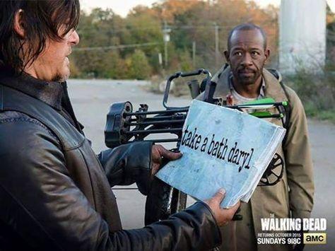 Take a bath, Daryl