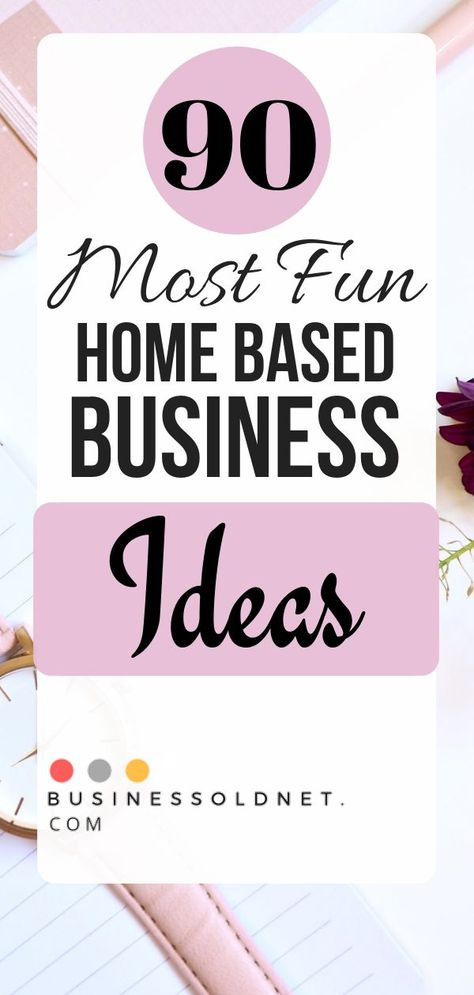 90 Best Home Business Ideas For Beginners And That Easy to Start
