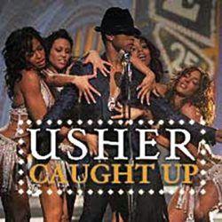 Usher Caught Up Usher Usher Songs Usher Black Music