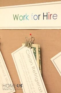 Work for Hire for kids... could be changed into system for students.  Washing glass ware, wiping down lab tables, watering plants, cleaning the board... etc. For bonus points instead of money.