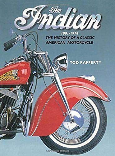 Epub Free The Indian 19011978 The History Of A Classic American Motorcycle Pdf Download Free Epub Mobi Ebooks American Motorcycles Motorcycle History