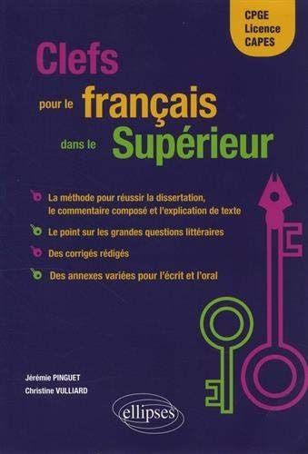 Telecharger Clef Pour Le Francai Dan Superieur Cpge Licence Cape Pdf Ebook En Ligne Telechargement Liste De Lecture Dissertation Litteraire
