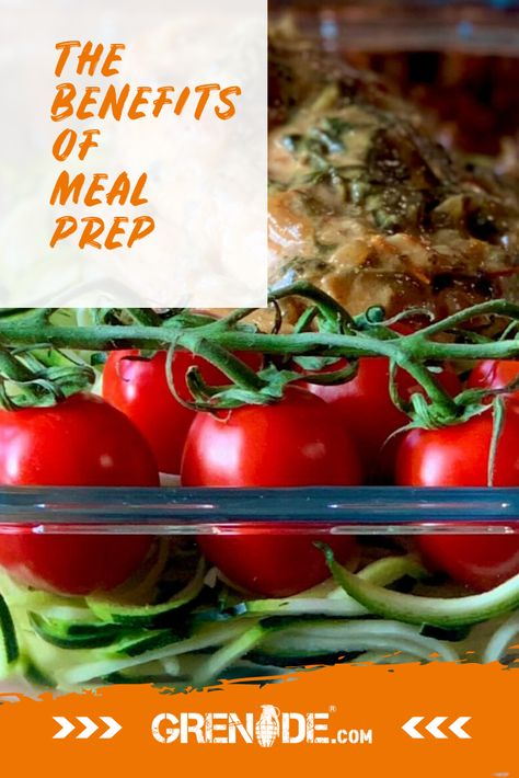 The Benefits Of Meal Prepping Meal Prep Meals Food Wastage