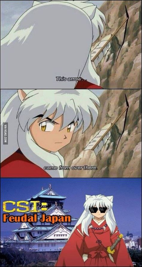 Long Before Csi And Csi Miami There Was This Inuyasha Inuyasha Memes Inuyasha Inuyasha Funny