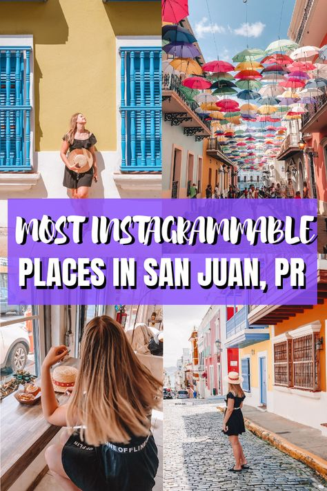 The guide to the most Instagrammable places in San Juan, Puerto Rico