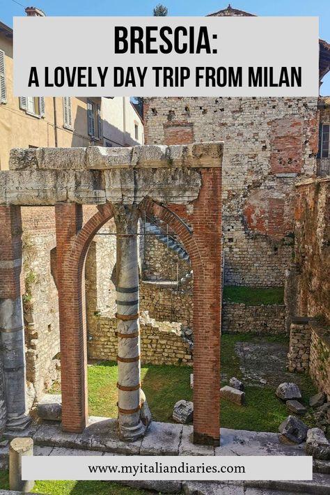 Day trip ideas from Milan: Brescia