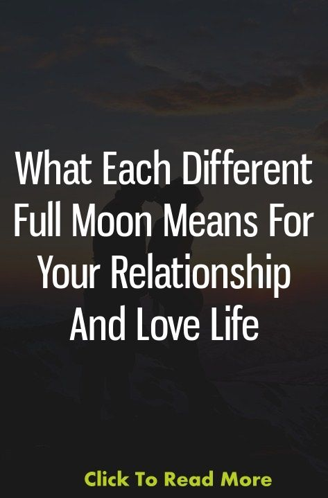 What Each Different Full Moon Means For Your Relationship
