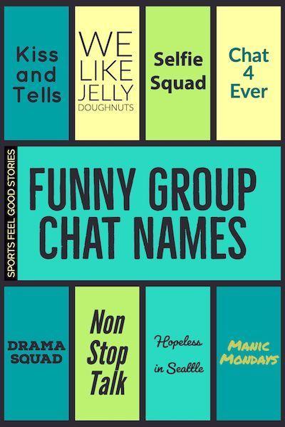 Gc Names Ideas Snapchat Gc Names Ideas In 2020 Group Chat Names Funny Group Chat Names Group Names Ideas