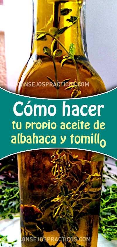 Cómo Hacer Tu Propio Aceite De Albahaca Y Tomillo Aceite Alboaca Tomillo Diy Recetasdecocina Recetas Drinks Alcohol Recipes Alcohol Recipes Recipes