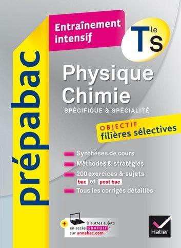 Physique Chimie Tle S Specifique Specialite Prepabac En 2021 Physique Chimie Formules De Physique Chimie