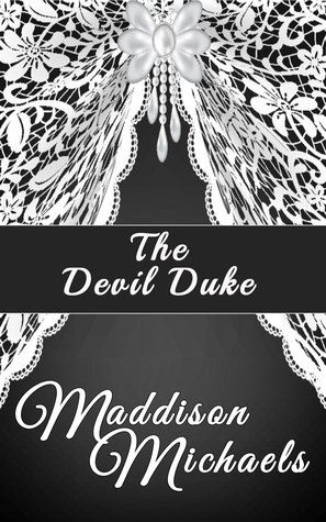 Read and Download The Devilish Duke PDF EPub Book Online by
