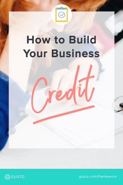 Every Entrepreneur Should Do These 6 Things To Build Business Credit Business Loans Business Basics Business