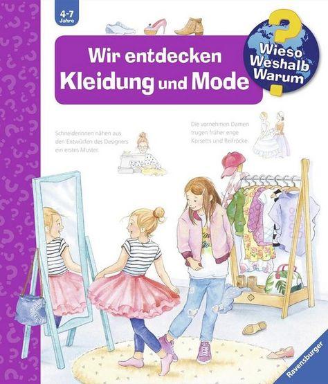 Ravensburger Buch Wir Entdecken Kleidung Und Mode Wieso Weshalb Warum Online Kaufen Mode Bucher Mode Und Bilderbucher Fur Kinder