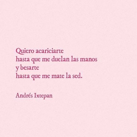 Frases de amor andres ixtepan #escritos #poesia #poetry #poemas #sabines #benedetti #andresixtepan