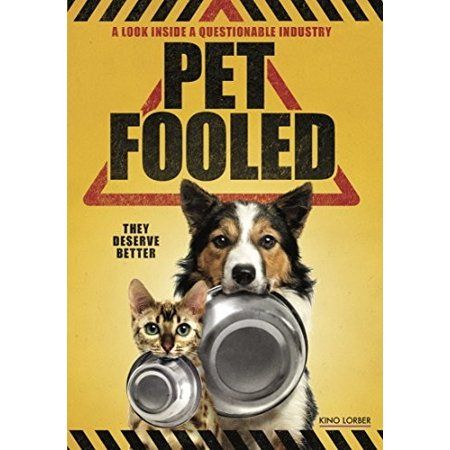 Pet Fooled Dvd In 2020 Raw Pet Food Healthy Cat Food Pets